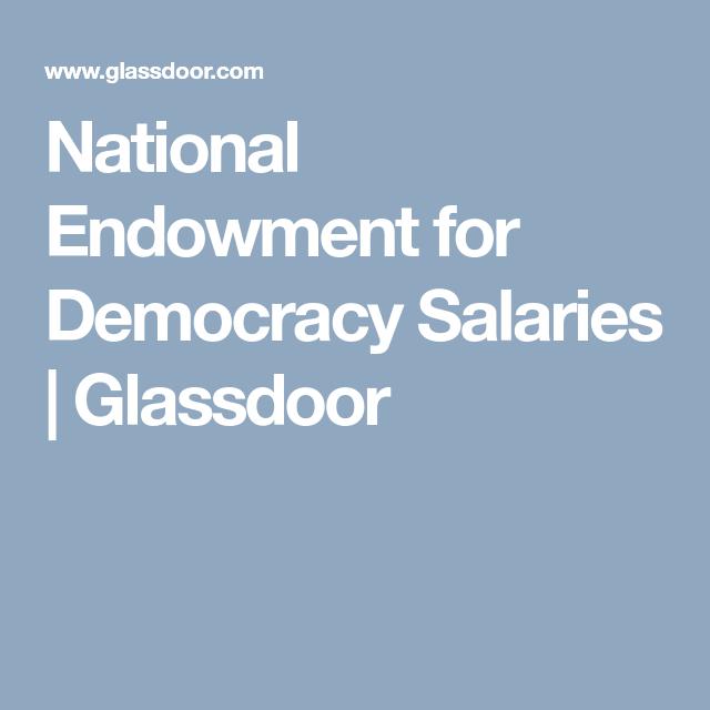 National Endowment For Democracy Salaries Glassdoor Great Vegan Recipes Democracy Festival Guide