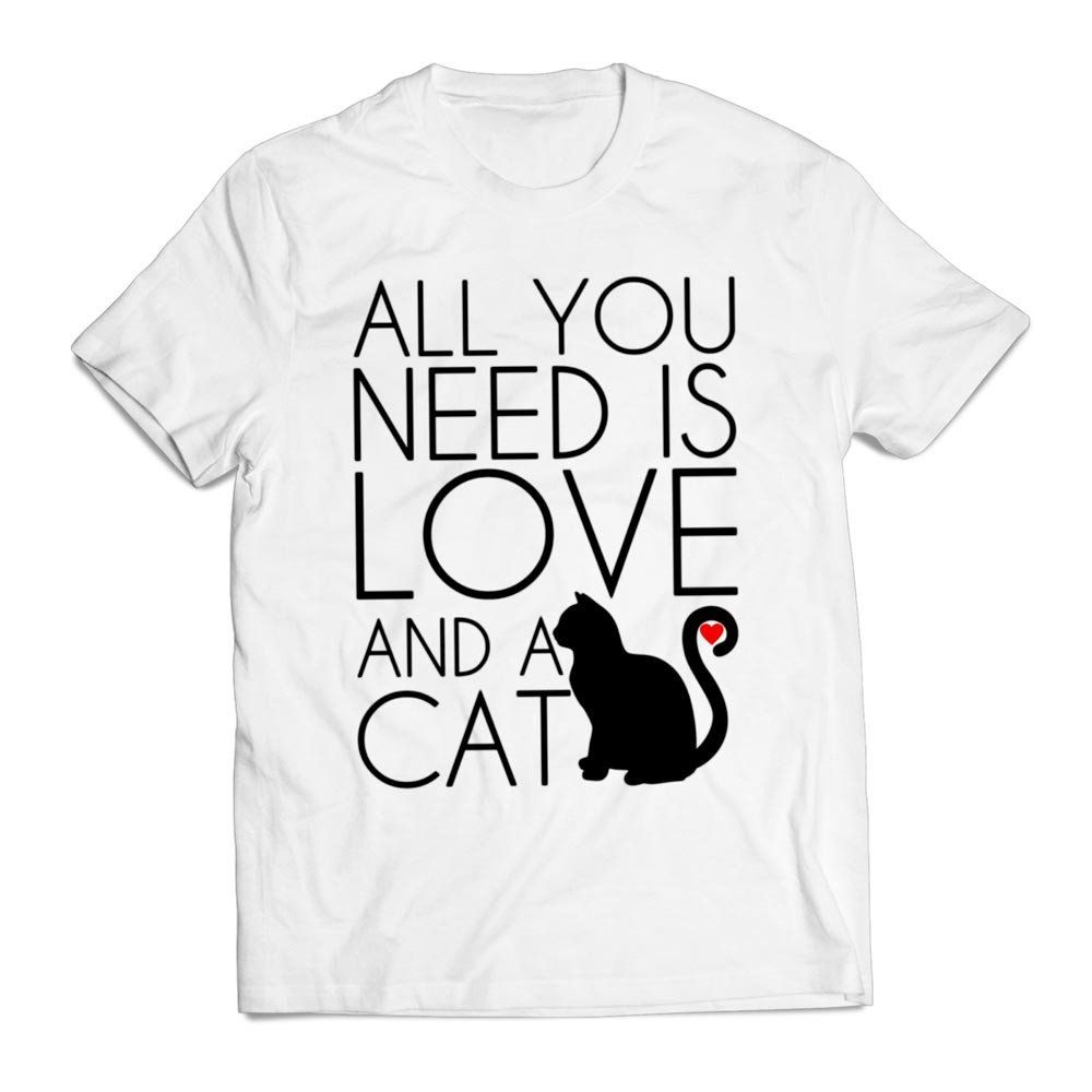 fdb1f934 All You Need Is Love And A Cat Pet Clothing T shirt Men | T Shirt ...