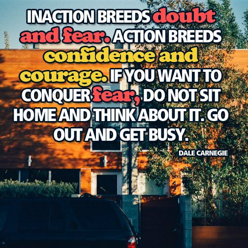 Just take action...