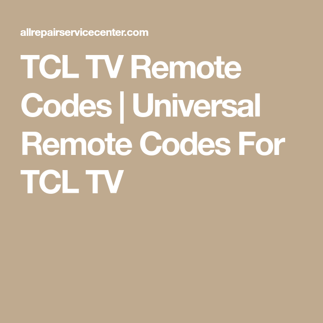 TCL TV Remote Codes | Universal Remote Codes For TCL TV | Appliance