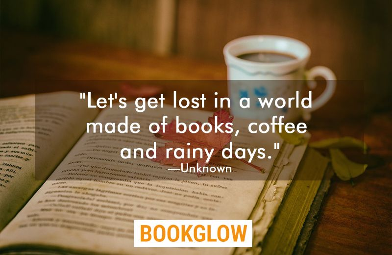quotes about books coffee and tea rainy day quotes coffee