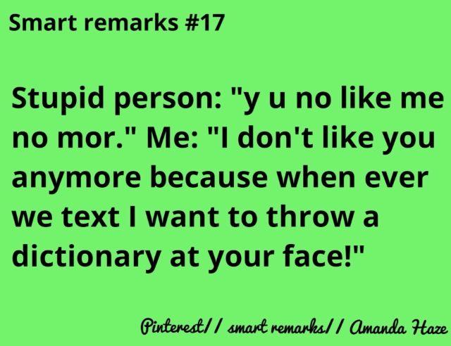 Smart remarks #17   ♡Smart remarks♡   Good burns, Comebacks, Diagram