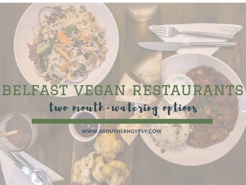 Vegan Restaurants Belfast Two Amazing All Vegan Options Vegan Restaurants Vegan Vegan Options