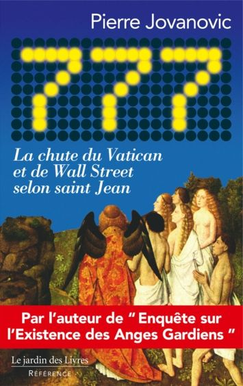 777 La Chute Du Vatican Et De Wall Street Selon Saint Jean De Pierre Jovanovic Apocalypse De Jean Wall Street Saint Jean