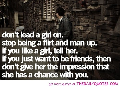 Break Up Quotes For Girls Dont Lead A Girl On Quote Break Up