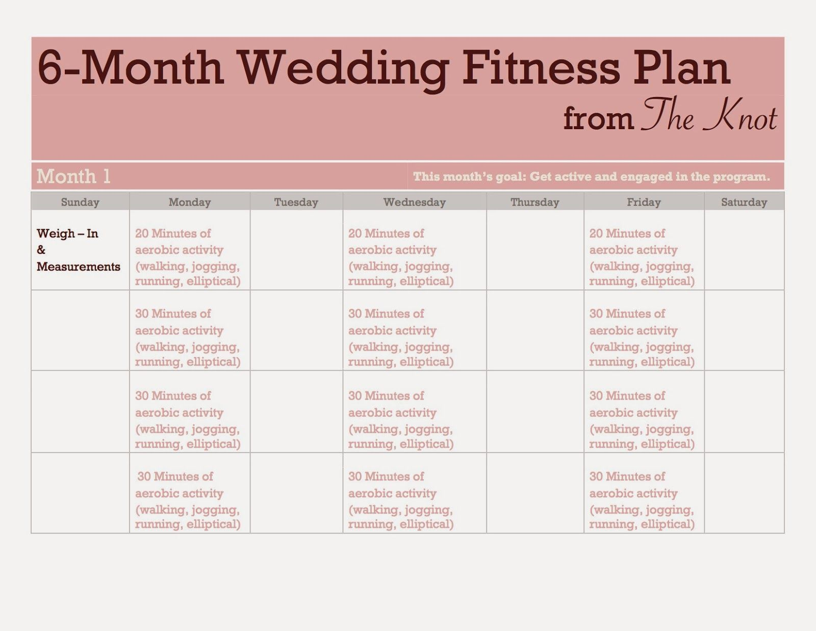 The Knot S 6 Month Wedding Fitness Plan I Made It Into An Easy To Read Calendar For The Blog 6monthweightl In 2020 Wedding Workout Plan Wedding Workout Wedding Diet