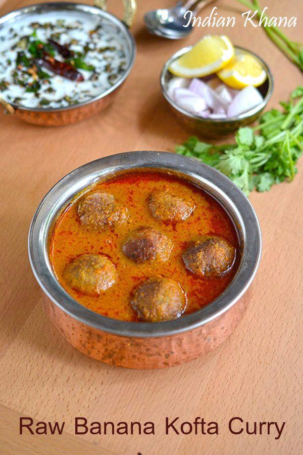 Kachchaa kela kofta curry raw banana kofta curry recipe indian kachchaa kela kofta curry raw banana kofta curry recipe forumfinder Gallery