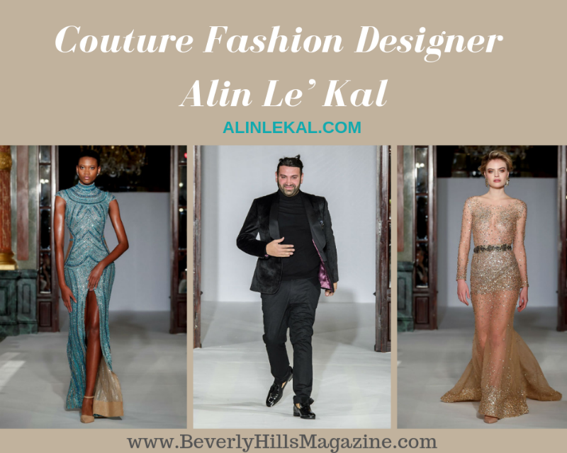 Fashion World Australian Designer Alin Le Kal Beverly Hills Magazine Fashion Melbourne Fashion Couture Fashion