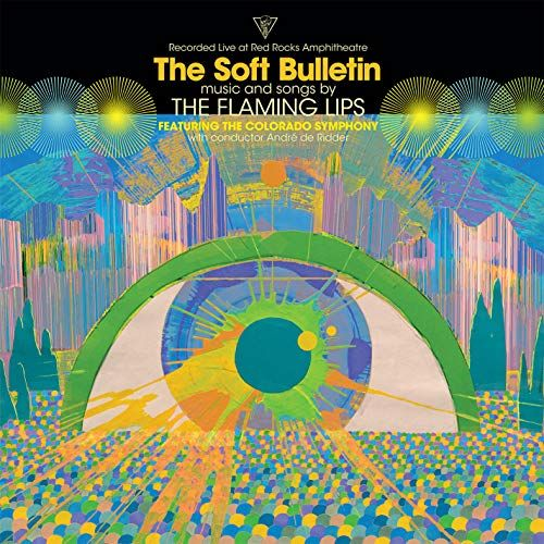 The Soft Bulletin Live at Red Rocks feat The Colorado Symphony  André de Riddler
