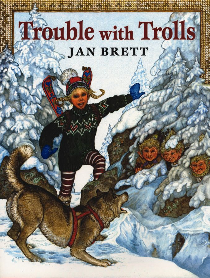 Jan Brett The Trouble With Trolls Jan Brett Winter Books Christmas Books
