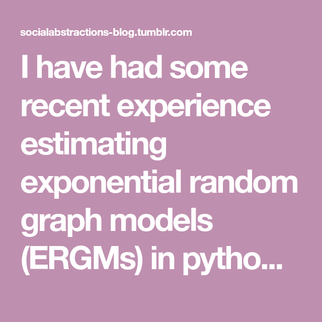 Exponential random graph models in python | Research, Action