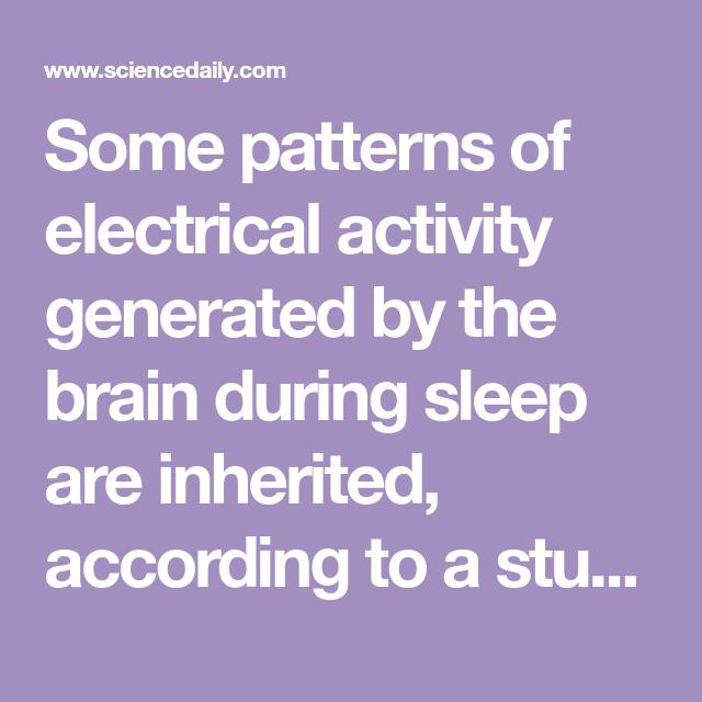 How Nature Nurture Shape The Sleeping Brain Study Of Teenage Twins Interesting Teenage Sleep Patterns