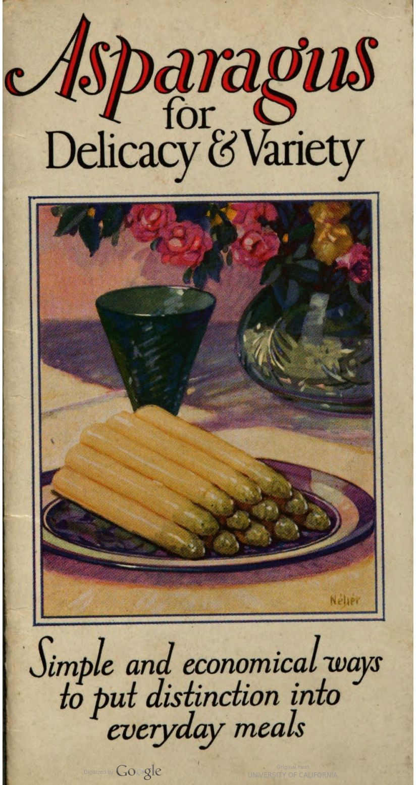 Asparagus for Delicacy and Variety: a Collection of Recipe and Menu ...