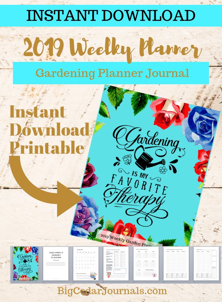 Instant Download Printable 2019 Garden Weekly Planner ...
