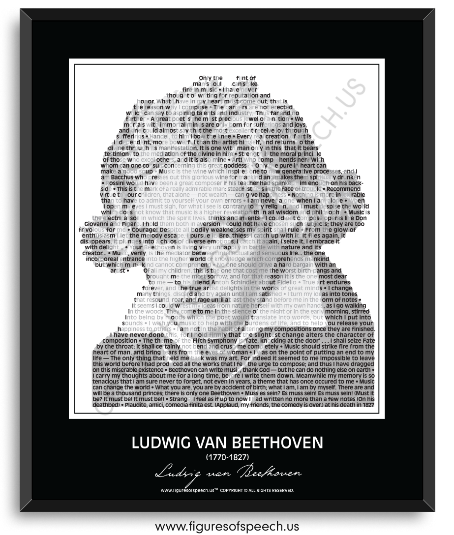 """You've Never Seen Beethoven Like This Before!  """"Only the flint of man's soul can strike fire in music."""" — Ludwig van Beethoven  Ludwig van Beethoven Quotes. Figures Of Speech Wall Art educates as well as entertains. Ludwig van Beethoven's image composed of his most famous and inspirational quotes, quotations, sayings and words. 24"""" x 30"""". See more at: www.figuresofspeech.us #Beethoven #quotes #quotations #famoussayings #figuresofspeech"""