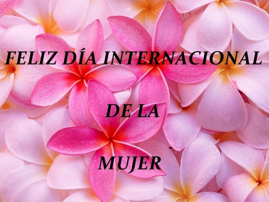 Imagenes flores Feliz Dia Internacional De La Mujer