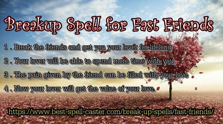 Breakup Spell for Fast Friends | Top 9 Most Easy Break Up