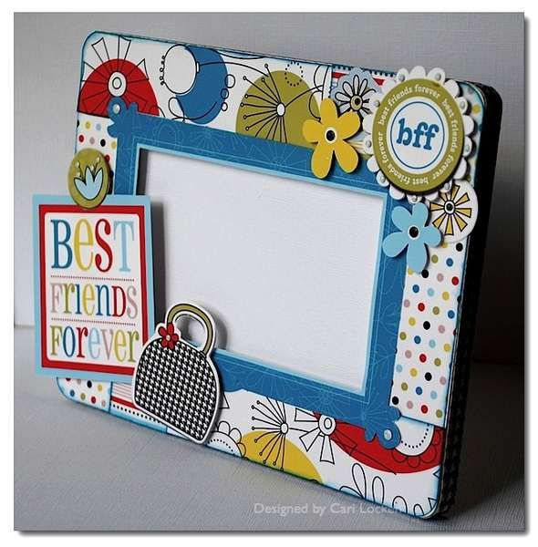 Best Friends Forever Frame Made By Mommy2blueeyes From Scrapbook
