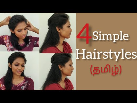 4 Simple Hairstyles In Tamil Youtube In 2020 Easy Hairstyles Hair Styles Hair