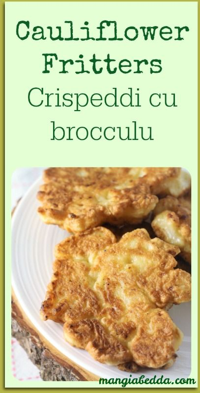 Cauliflower Fritters A Typical Sicilian Appetizer Siciliancooking Sicilianrecipes In 2019