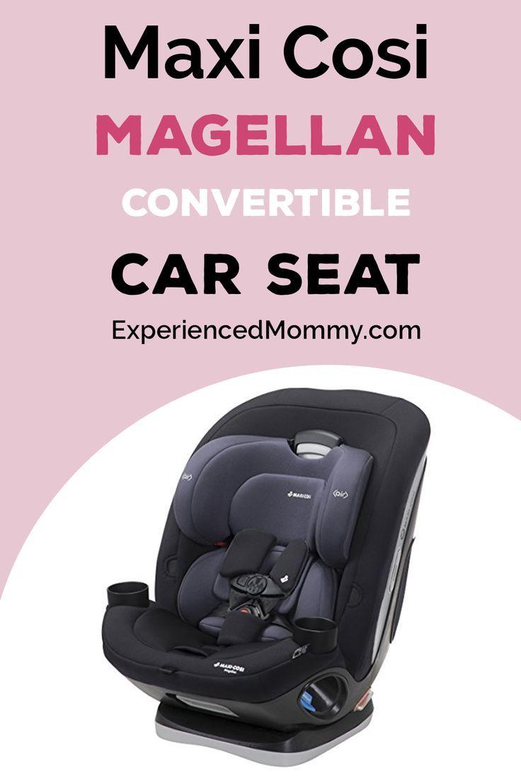 Maxi Cosi Magellan Convertible Car Seat Review – a 5 in 1 solution! - -