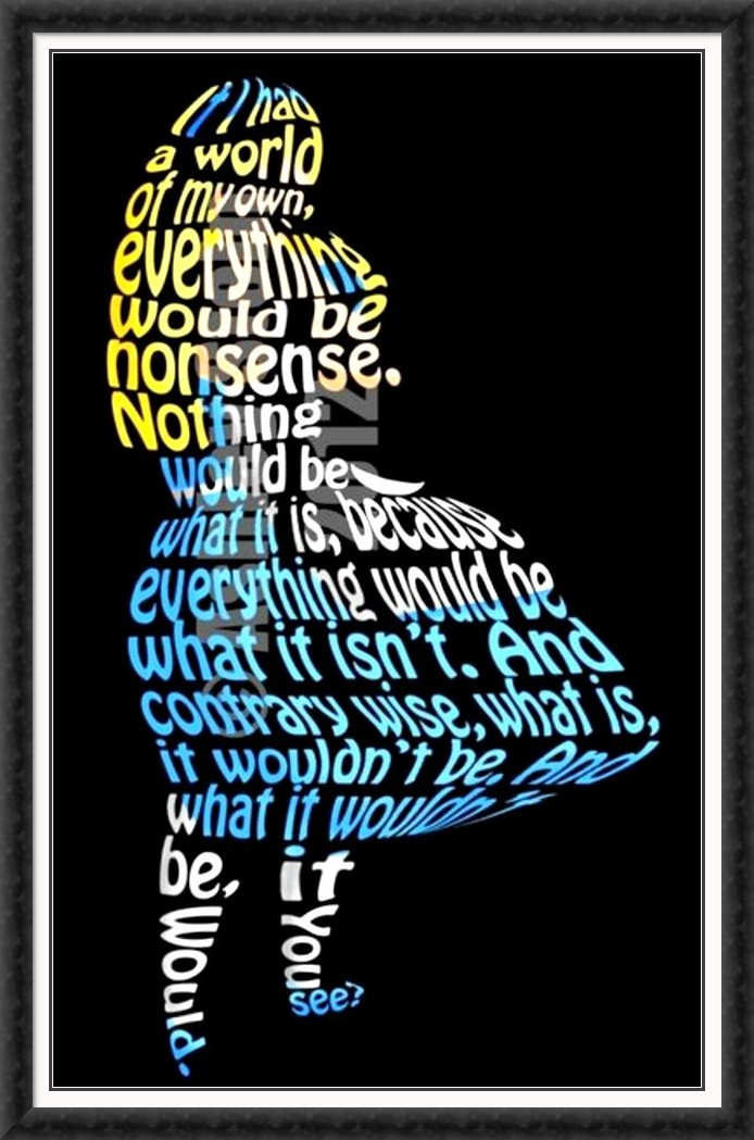 alice word art if i had a world of my own everything