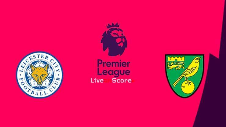 Leicester Vs Norwich Preview And Prediction Live Stream Premier
