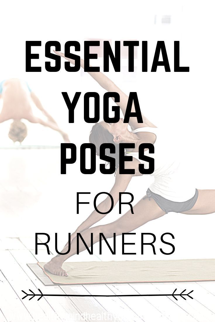 Essential Yoga Poses for Runners - stretch out tight and painful hamstrings, quadriceps, hips and ba...