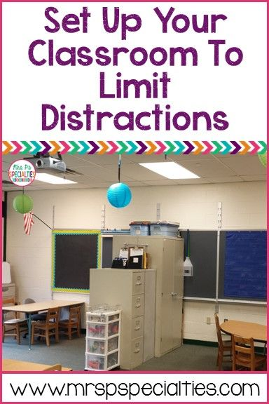 Special Education Classroom Decoration ~ Set up your classroom in a way that promotes on task