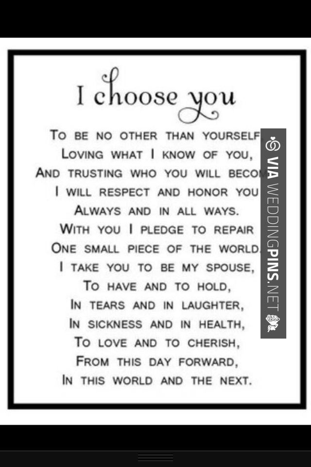 Yes I Choose You Check Out More Non Traditional Wedding Vow Inspirations At Weddingpins Net Weddin Wedding Vows To Husband To My Future Husband Words