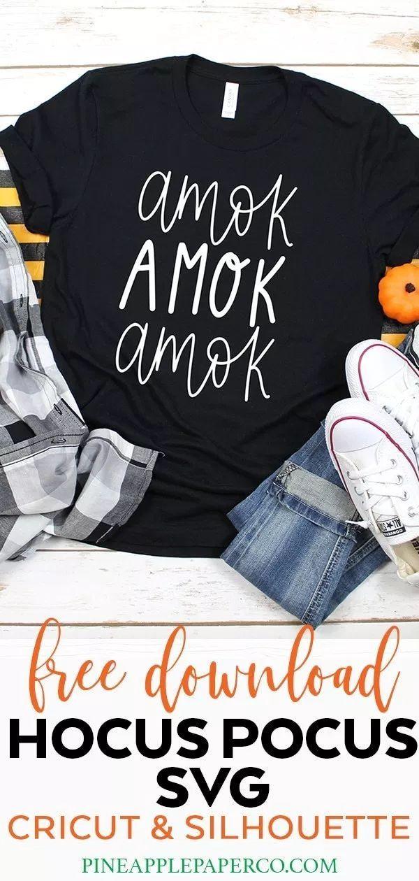 Free Hocus Pocus Amok SVG Hocus Pocus Shirt Hocus