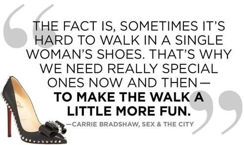 Sex and the city quote shoes