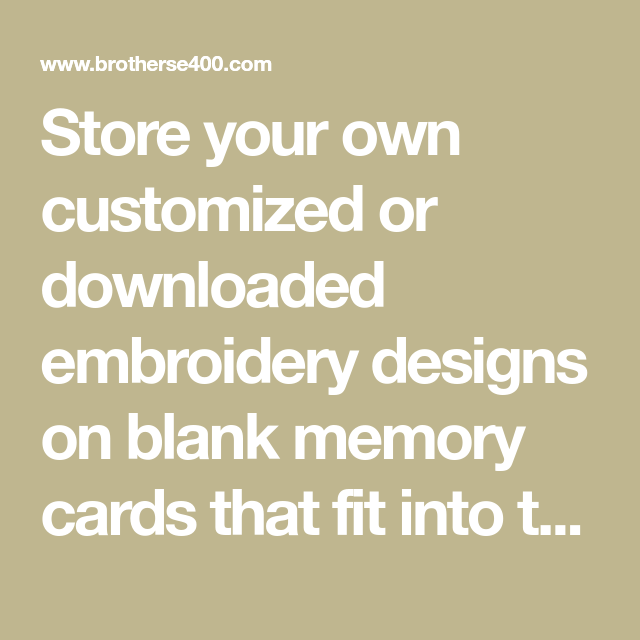 Store Your Own Customized Or Downloaded Embroidery Designs On Blank