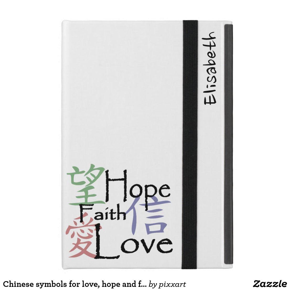 Chinese Symbols For Love Hope And Faith Ipad Mini Cases Ipad