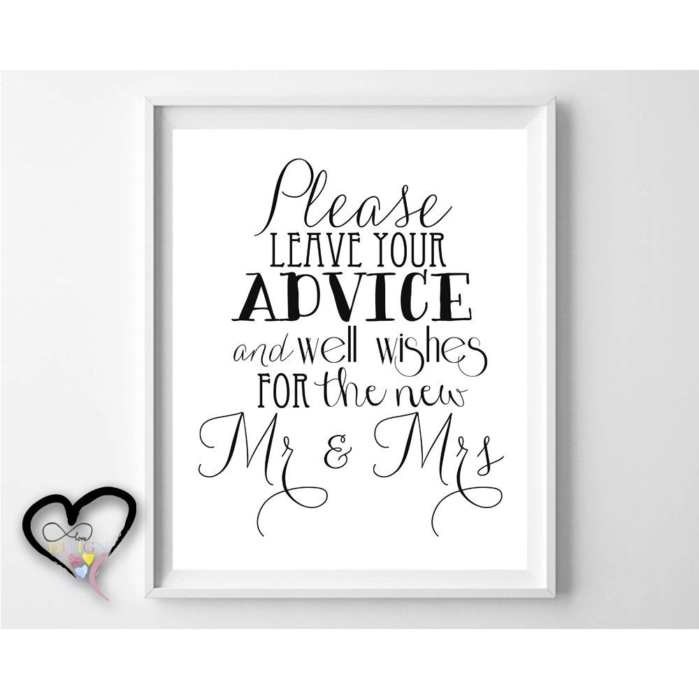 Wedding Advice Sign. Please Leave Advice and Well Wishes for the ...