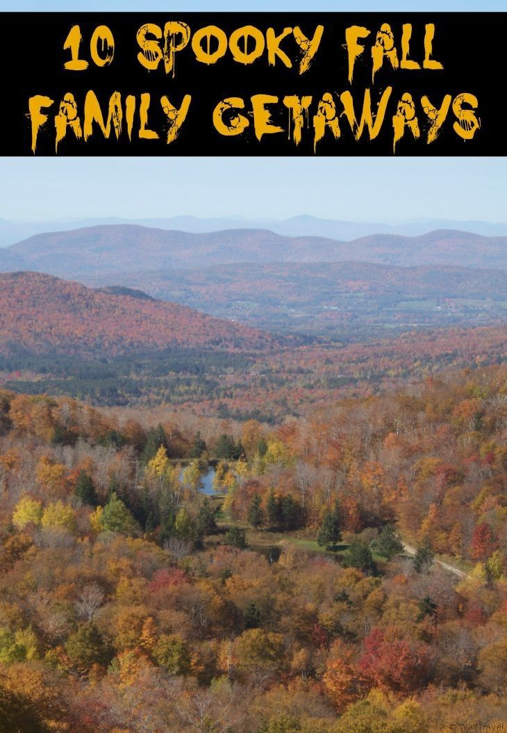10 Spooky East Coast Fall Family Getaways