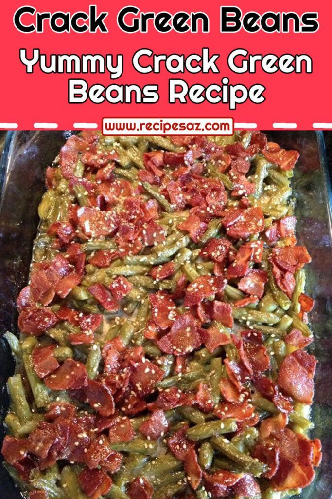 Crack Green Beans Recipe - Recipes A to Z -   19 thanksgiving sides recipes green beans ideas