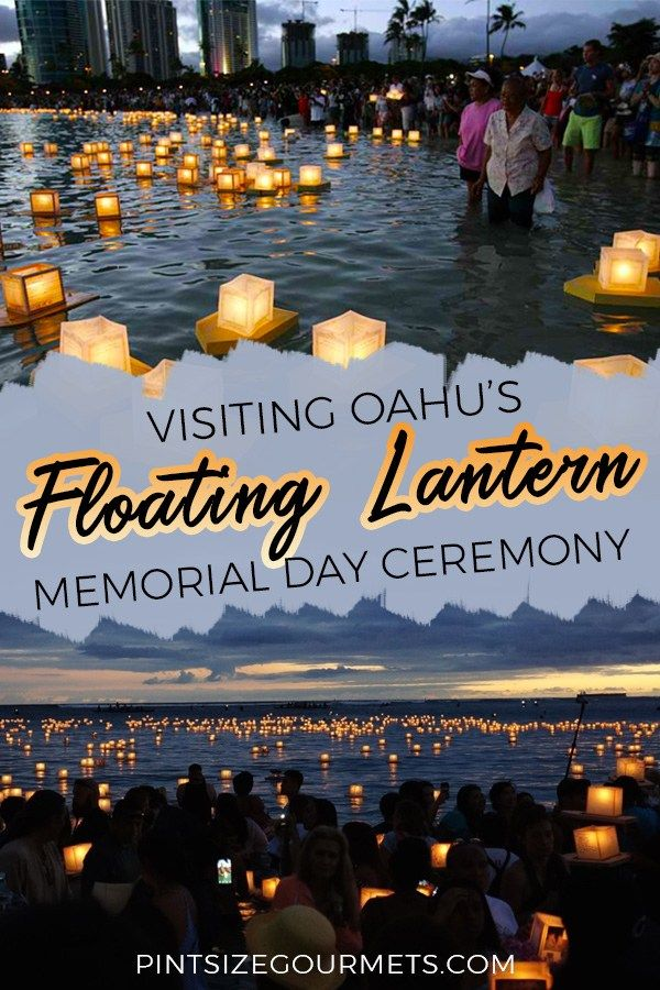 celebrating memorial day at the 2018 lantern floating hawaii