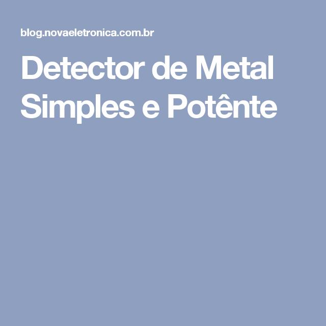 Detector de Metal Simples e Potênte