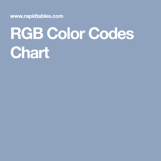Rgb Color Codes Chart  Work Related    Rgb Color Codes