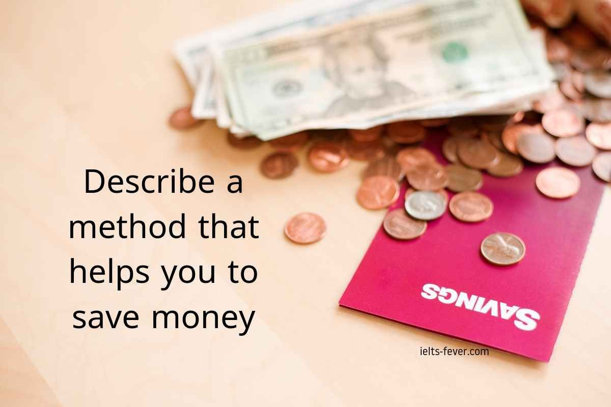 Describe A Method That Helps You To Save Money Saving Money
