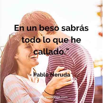 Frases de amor de Pablo Neruda para tus invitaciones de boda - Pablo Neruda love poems