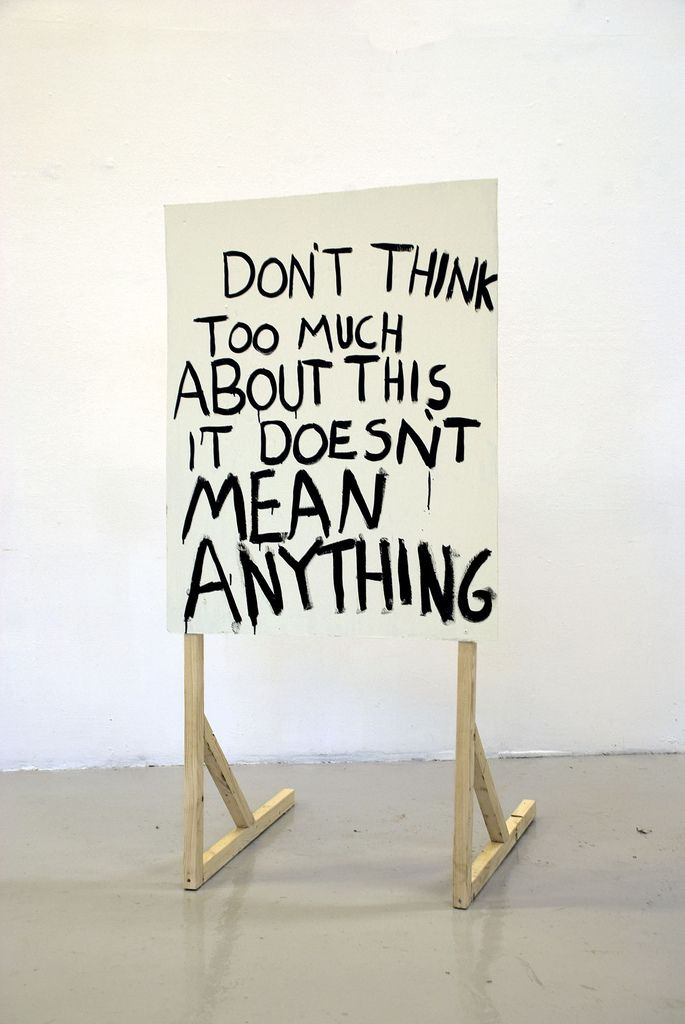 don t think too much about this it doesn t mean anything