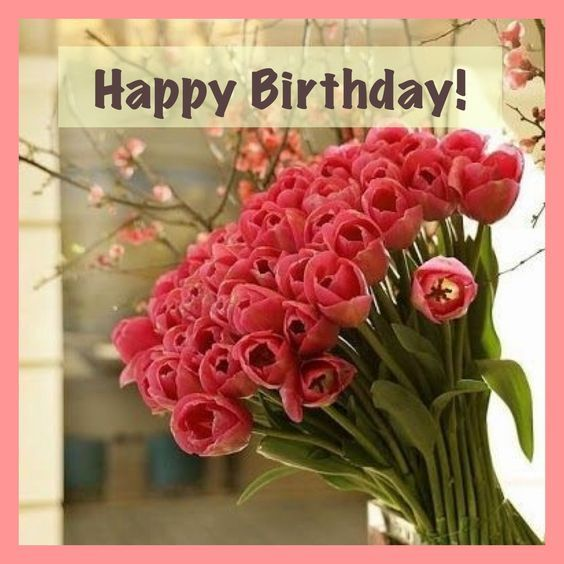 Happy Birthday Image With Beautiful Flowers Happy Birthday Greetings Happy Birthday Flower Birthday Wishes Flowers