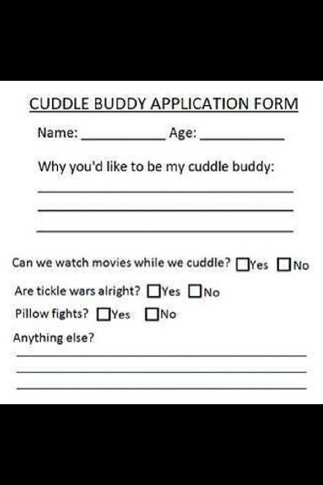 Cuddle Buddy Application Form  Love And ValentineS Day