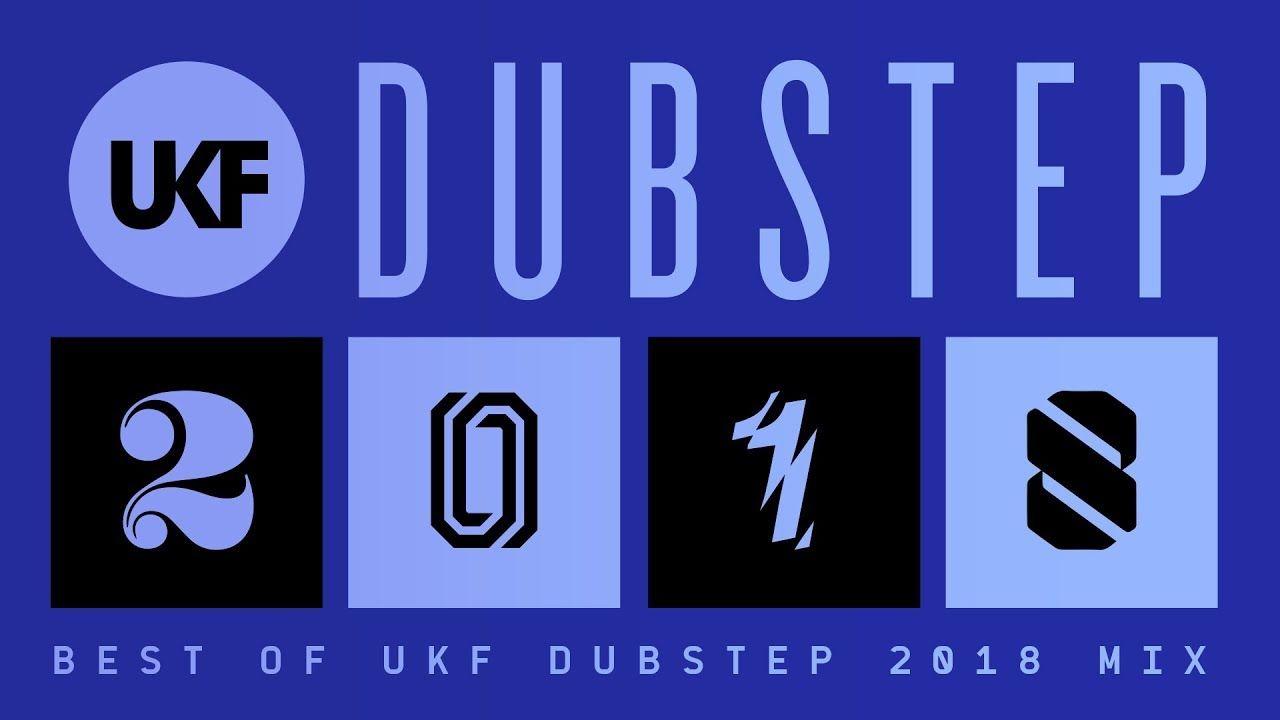 UKF Dubstep: Best of Dubstep 2018 Mix #dubstep #music | Dubstep