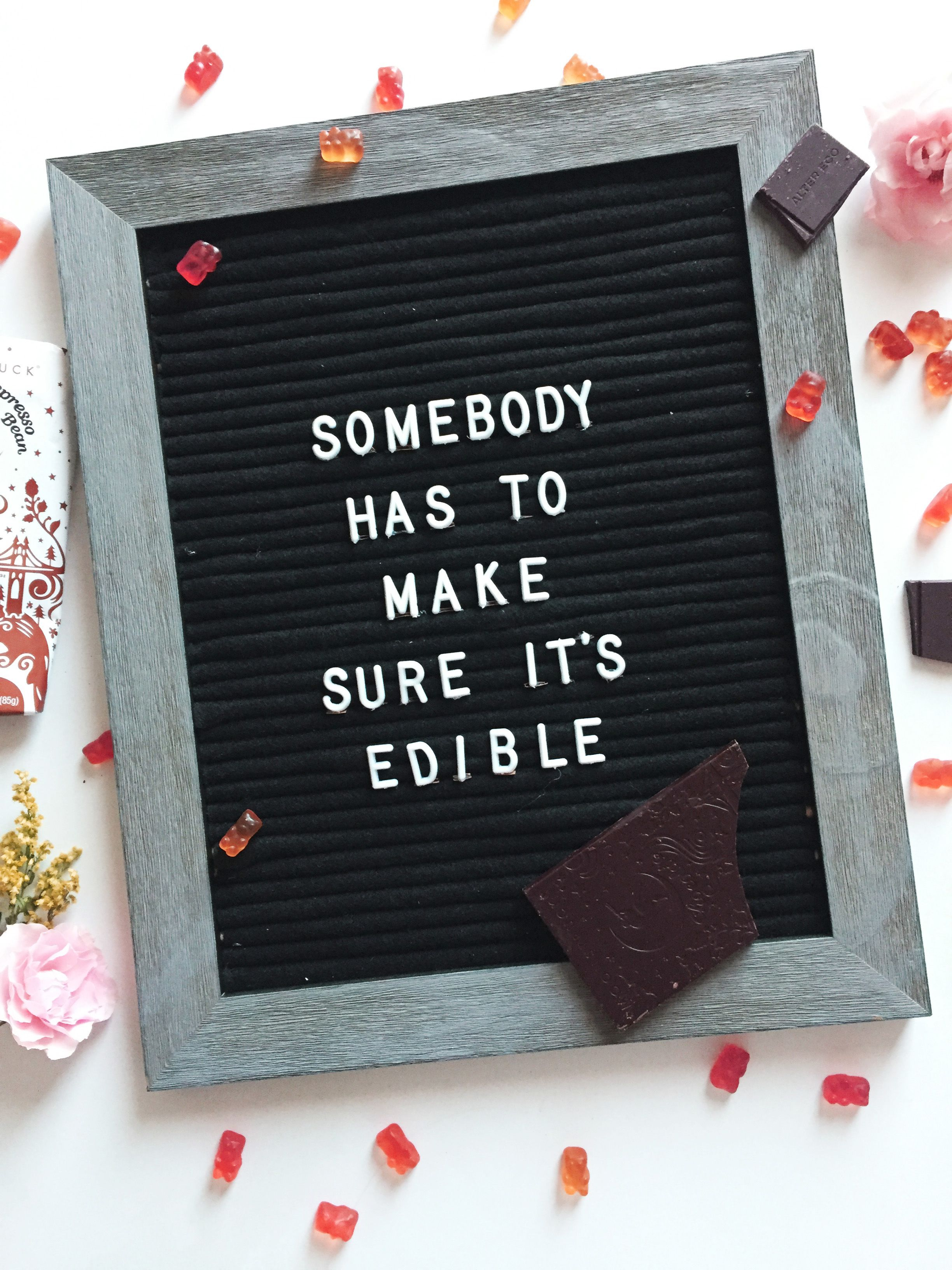 Valentine S Day Letterboard Quote Inspiration I Mean Somebody Has