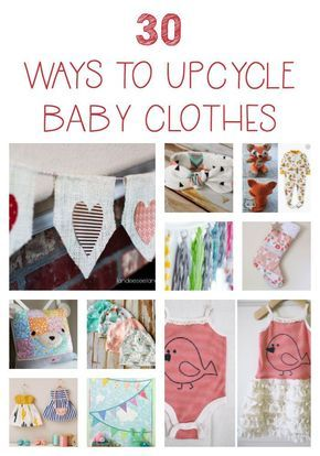 30 Clever & Creative Ways to Upcycle Baby Clothes is part of Upcycle Clothes For Teens - Do you have too many bins of adorable clothes your kiddos have grown out of  Here are 30 ways you can upcycle that clothing into useful items or keepsakes!