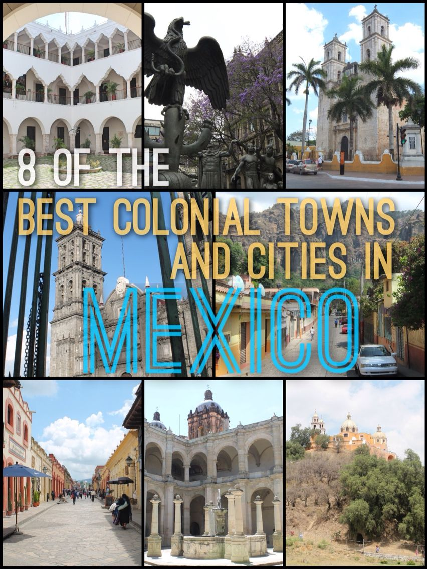 8 of the Best Colonial Towns and Cities in Mexico  Read More: http://mismatchedpassports.com/2016/01/08/best-colonial-cities-towns-mexico/ #travel #Mexico