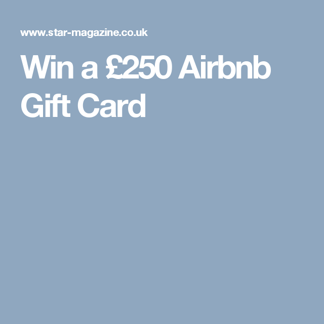 Win A 250 Airbnb Gift Card Competitions Pinterest